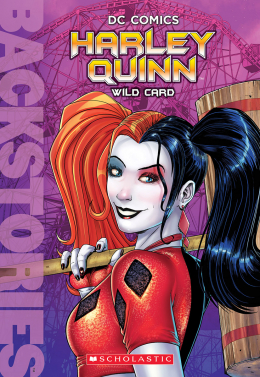 Harley Quinn: Wild Card (Backstories #4)