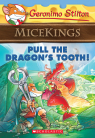 Geronimo Stilton Micekings #3: Pull the Dragon's Tooth!