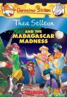 Thea Stilton #24:Thea Stilton and the Madagascar Madness: A Geronimo Stilton Adventure