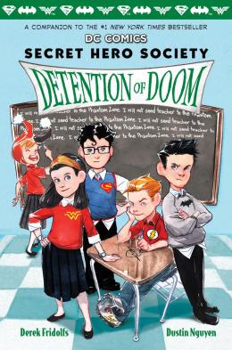 LEGO DC Comics: Secret Hero Society, Detention of Doom (Book 3)