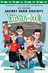 LEGO DC Comics: Secret Hero Society, Detention of Doom (Book 3)