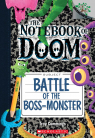 Notebook of Doom #13: Battle of the Boss-Monster