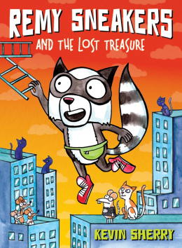 Remy Sneakers #2: Remy Sneakers and the Lost Treasure