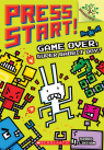 Press Start! #1: Game Over, Super Rabbit Boy!: A Branches Book