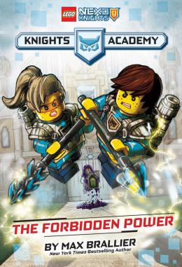 LEGO® NEXO KNIGHTS Academy: The Forbidden Power: Book 1