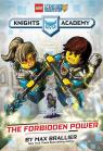 LEGO� NEXO KNIGHTS Academy: The Forbidden Power: Book 1