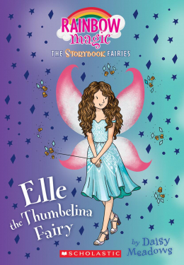 Storybook Fairies #1: Elle the Thumbelina Fairy