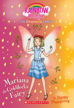 Storybook Fairies #2: Mariana the Goldilocks Fairy