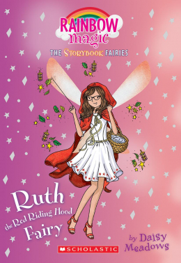 Storybook Fairies #4: Ruth the Red Riding Hood Fairy
