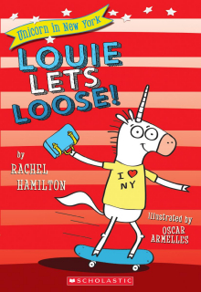 Unicorn in New York #1: Louie Lets Loose!