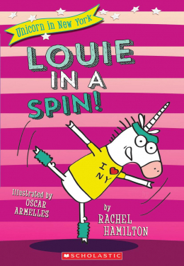 Unicorn in New York #3: Louie in a Spin!