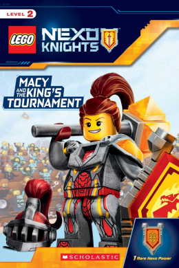 LEGO NEXO KNIGHTS: Reader: Macy and the King's Tournament