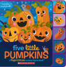 Five Little Pumpkins: A Fingers & Toes Nursery Rhyme Book