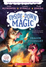 Upside-Down Magic #4: Dragon Overnight