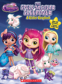 Little Charmers: Panorama Sticker Storybook: The Spell-tacular Sleepover