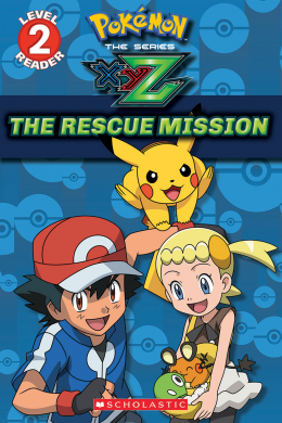 Pokémon Leveled Reader: The Rescue Mission
