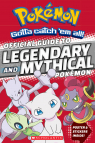 Official Guide to Legendary and Mythical Pok�mon