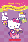 Hello Kitty: Hello Kitty's Superterrific Sleepover!