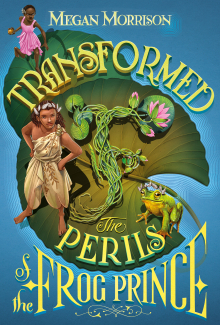 Tyme #3: Transformed: The Perils of the Frog Prince