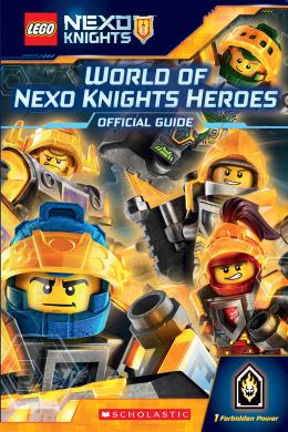 LEGO NEXO KNIGHTS: Guide: World of NEXO KNIGHTS Heroes