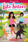 American Girl: Like Sisters #2: Natalia Takes The Lead