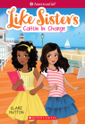 American Girl: Like Sisters #4: Caitlin in Charge