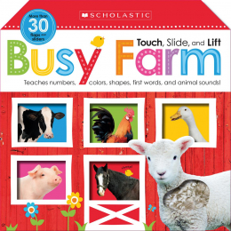 Scholastic Early Learners: Touch, Slide, and Lift Busy Farm