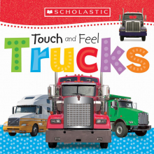 Scholastic Early Learners: Touch and Feel Trucks