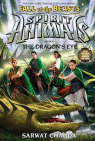 Spirit Animals: Fall of the Beasts: Book 8: The Dragon's Eye