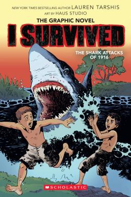 I Survived the Shark Attacks of 1916 (I Survived Graphic Novel #2):  A Graphix Book