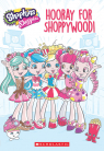 Hooray for Shoppywood! (Shopkins: Shoppies)