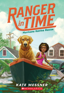 Ranger in Time #8: Hurricane Katrina Rescue
