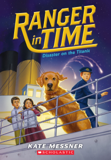 Ranger in Time #9: Disaster on the Titanic