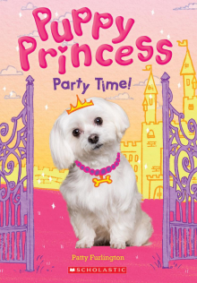 Puppy Princess #1: Party Time!
