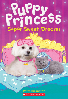 Puppy Princess #2: Super Sweet Dreams