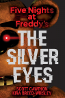 Five Nights at Freddy�s: The Silver Eyes