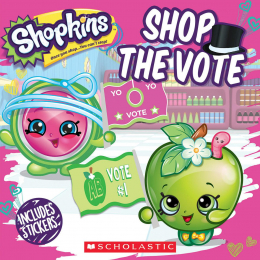 Shopkins: #6: Shop the Vote (8x8)