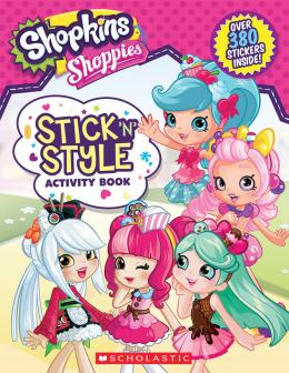 Shopkins: Shoppies: Stick 'N' Style Fun!