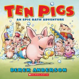 Ten Pigs: An Epic Bath Adventure