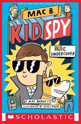Mac B., Kid Spy #1: Mac Undercover