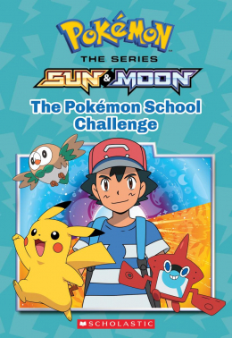 Pokémon: Alola Chapter Book #1: The School Challenge