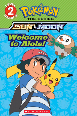 Pokémon: Alola Reader #1: Welcome to Alola!
