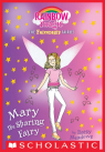 Friendship Fairies #2: Mary the Sharing Fairy