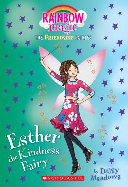 Friendship Fairies #1: Esther the Kindness Fairy