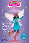 Rainbow Magic Special Edition: Michelle the Winter Wonderland Fairy