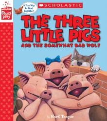 The Three Little Pigs and the Somewhat Bad Wolf: A StoryPlay Book