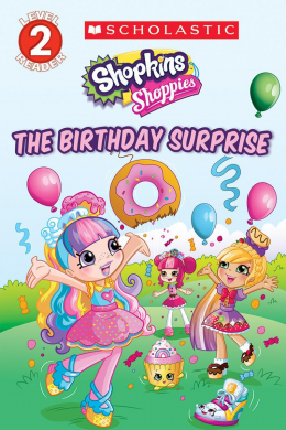 Shopkins: Shoppies: The Birthday Surprise
