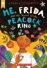 Me, Frida, and the Secret of the Peacock Ring (Scholastic Gold)