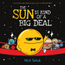 The Sun is Kind of a Big Deal