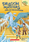 Dragon Masters #9: Chill of the Ice Dragon